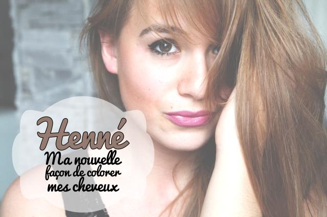 Stop aux colorations chimiques : Je passe au Henné !
